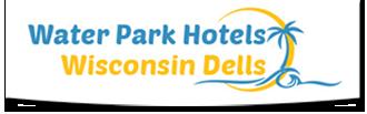 Water Park Hotels Wisconsin Dells